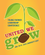 United We Grow: Indiana Farm Bureau Young Farmer Conference